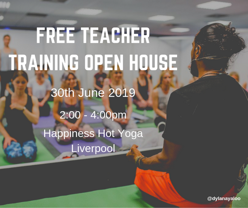 Free Teacher Training Open House - Liverpool - Happiness Hot Yoga