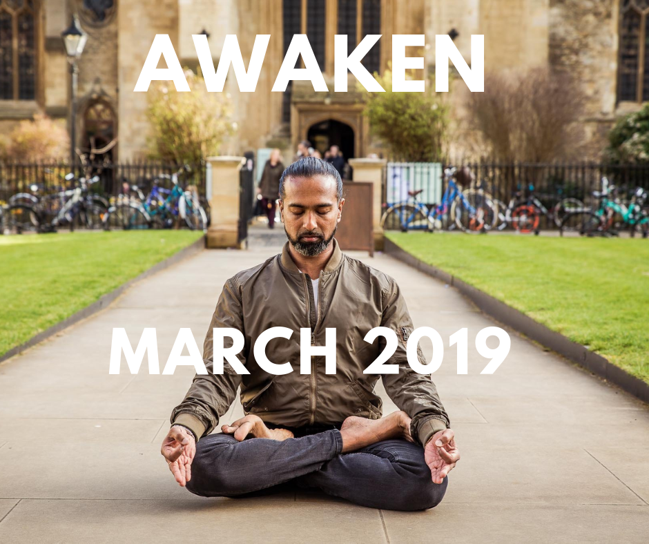 Awaken - March 2019 - London