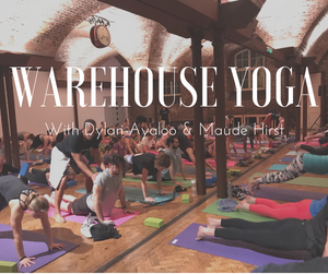 Warehouse Yoga - 2 Hour All-Levels Class + Meditation - London - 10th Dec 2018