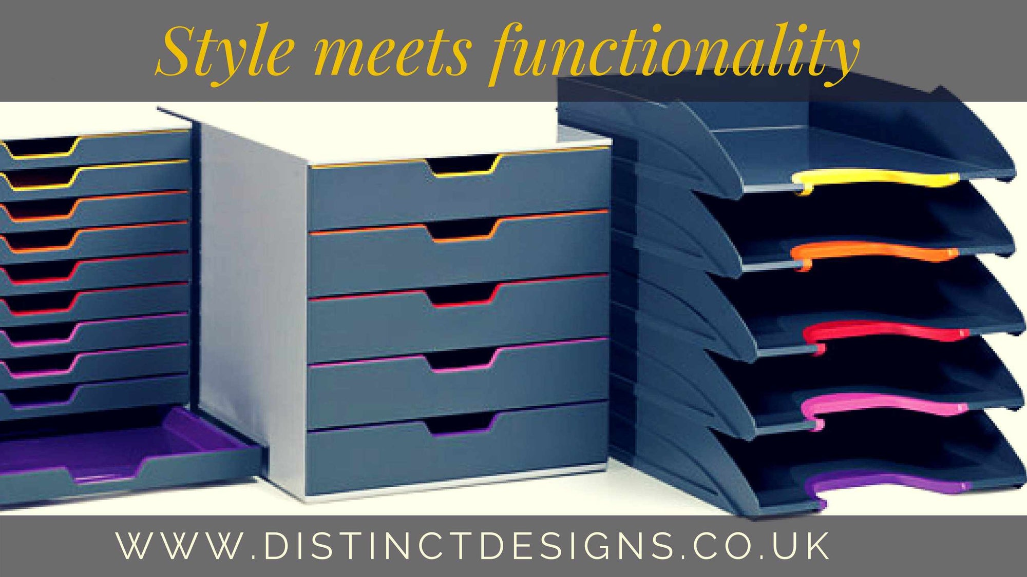 Distinct Desings Organisation Products - Style meets functionality