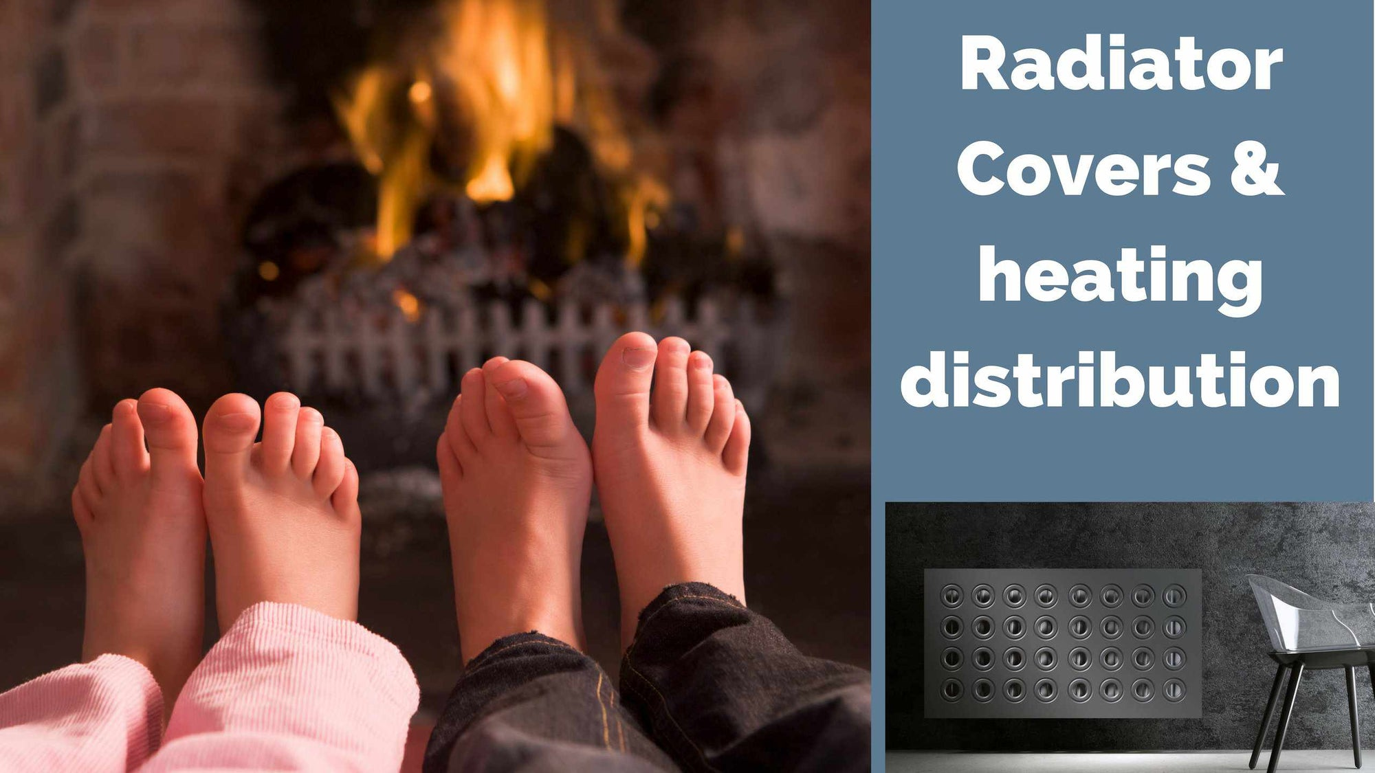 Radiator Covers and heating distribution