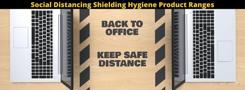 Back to Work Keep Safe Distance Product Ranges