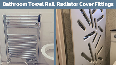 Radiator Covers with fittings for Bathroom Towel Rails