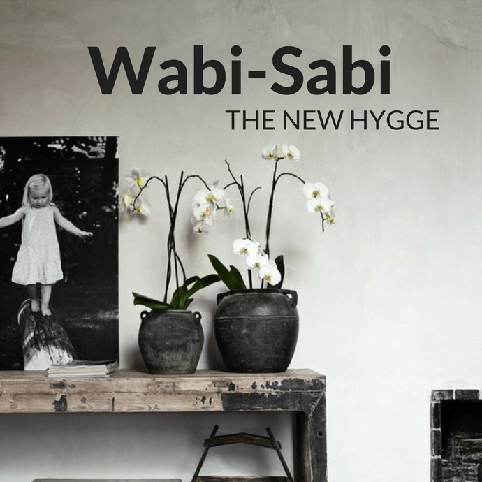 Wabi-Sabi. The New Hygge