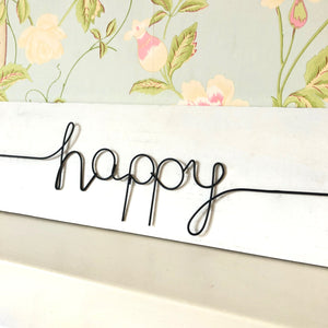 Happy Wood And Wire Sign