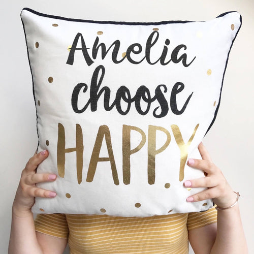 Personalised Cushion Choose Happy