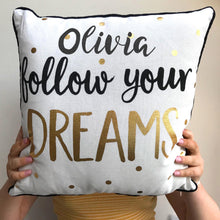 Personalised Cushion Follow Your Dreams