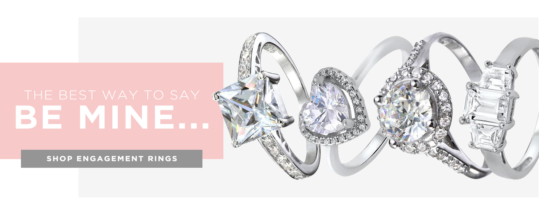 the best way to say be mine...shop engagement rings