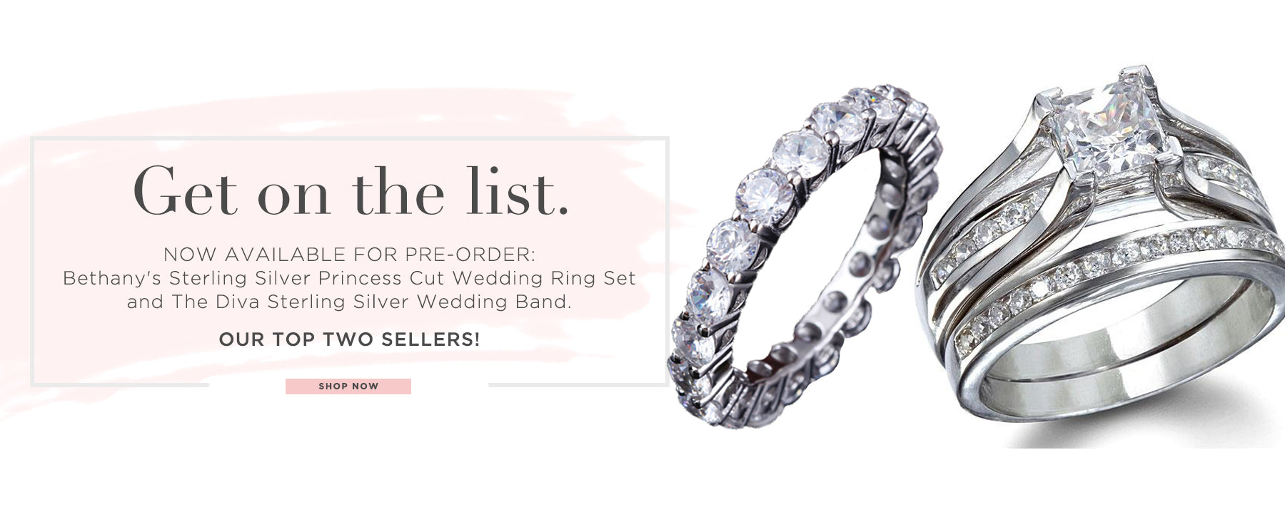 get on the list. Now available for pre-order: Bethany's Sterling Silver Princess Cut Wedding Ring Set and The Diva Sterling Silver Wedding Band. Our Top Two Best Sellers! Shop Now.