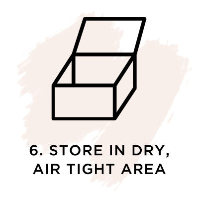 Store in dry, air tight area.