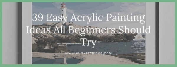 39 Easy Acrylic Painting Ideas All Beginners Should Try