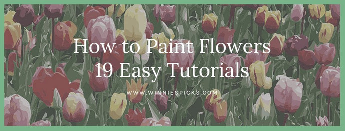 How to Paint Flowers: 19 Easy Tutorials
