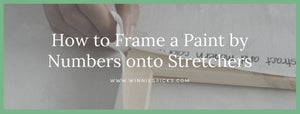 How to Frame a Paint by Numbers using Stretchers?