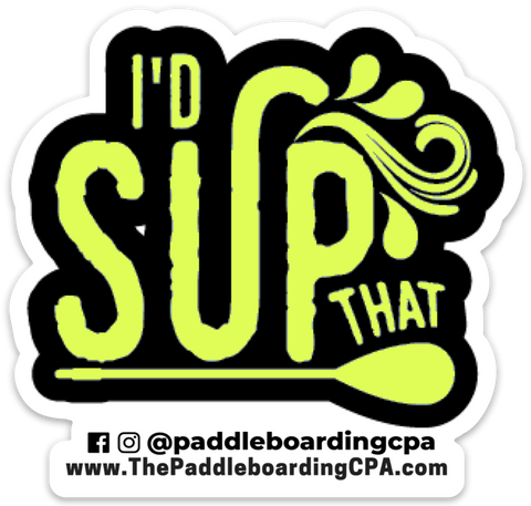 I'd SUP That cutout yellow sticker - The Paddleboarding CPA