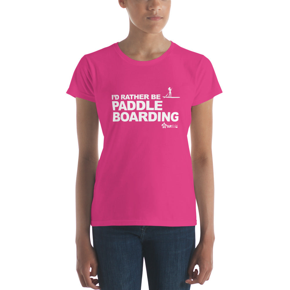 I'd Rather Be Paddleboarding Classic Short Sleeve Ladies Tee - IN STOCK