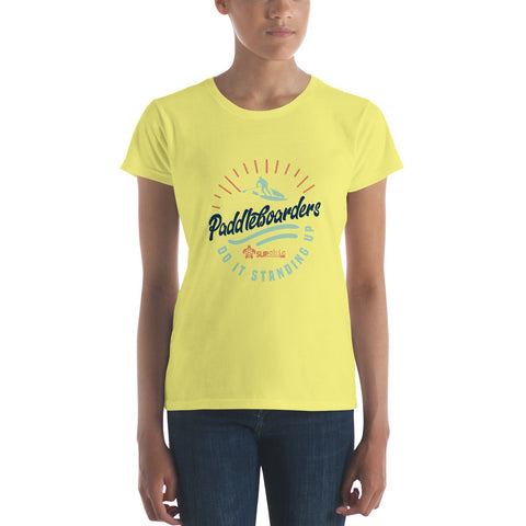 Ladies classic cut short sleeve tee - Paddleboarders Do It Standing UP SUP surfer - IN STOCK