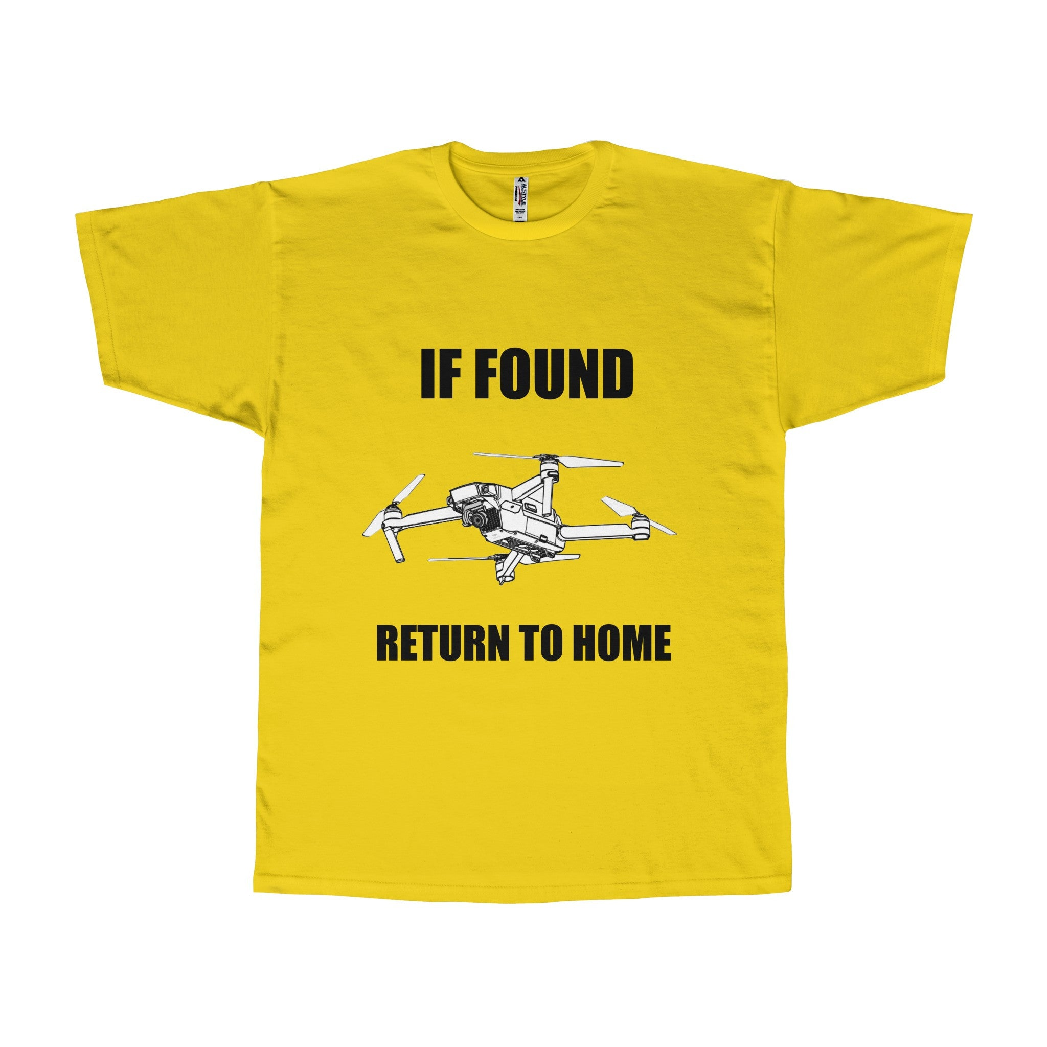 If Found Return to Home Mavic Pro Drone - Adult T-shirt
