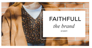 Now Featuring: Faithfull the Brand