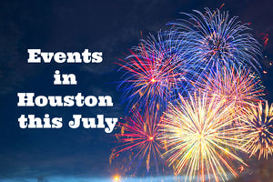 Events in Houston this July