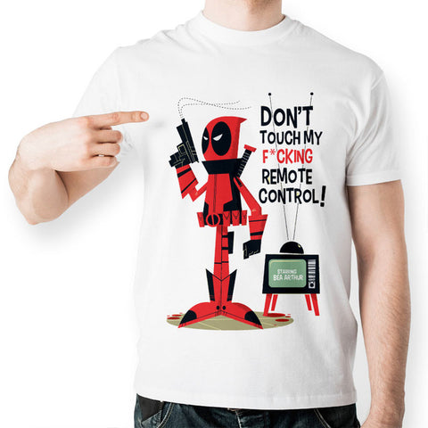 Deadpool Dont touch my remote Funny T-Shirt - RespawnWear