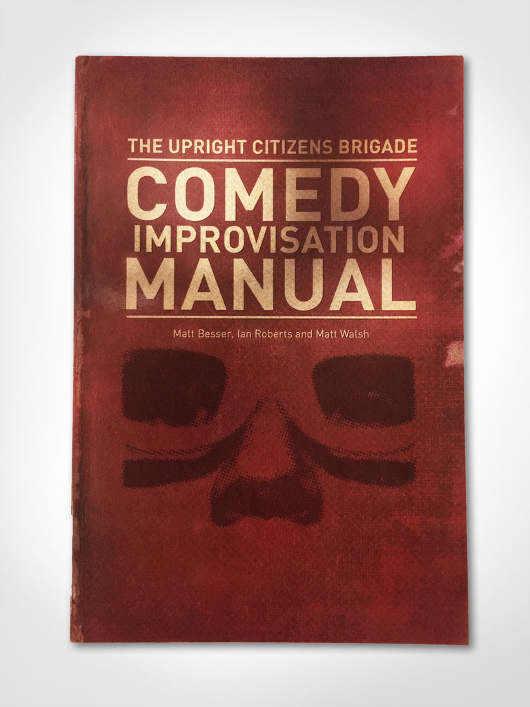 UCB Comedy Improvisation Manual