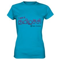 I am a Tamilachi Ladies Premium Shirt