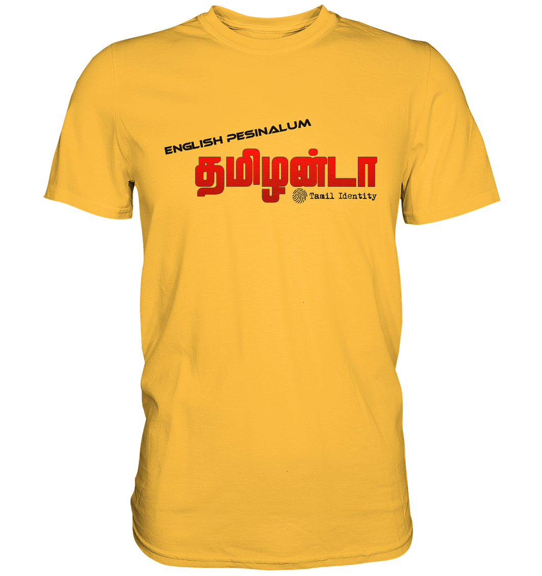 English Pesinalum Tamilanda Premium Shirt