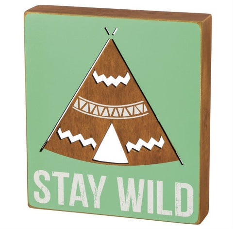 teepee western southwest decor Stay Wild Box Sign