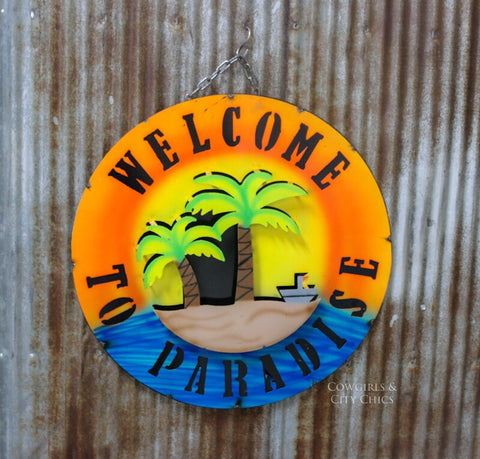 Welcome To Paradise Metal Sign