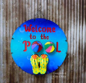 Welcome To The Pool Metal Sign