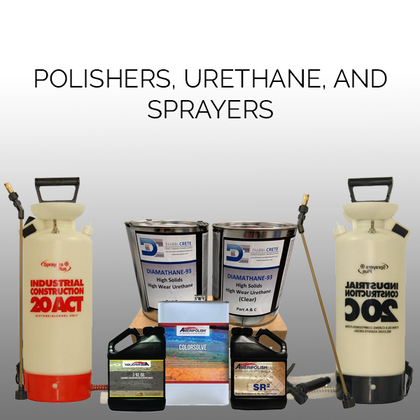 Polishers, Urethane, and Sprayers