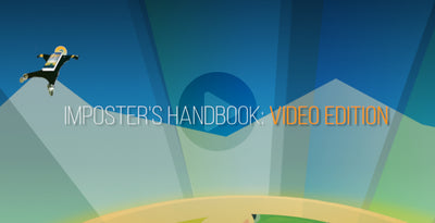 The Imposter's Handbook: Video Edition