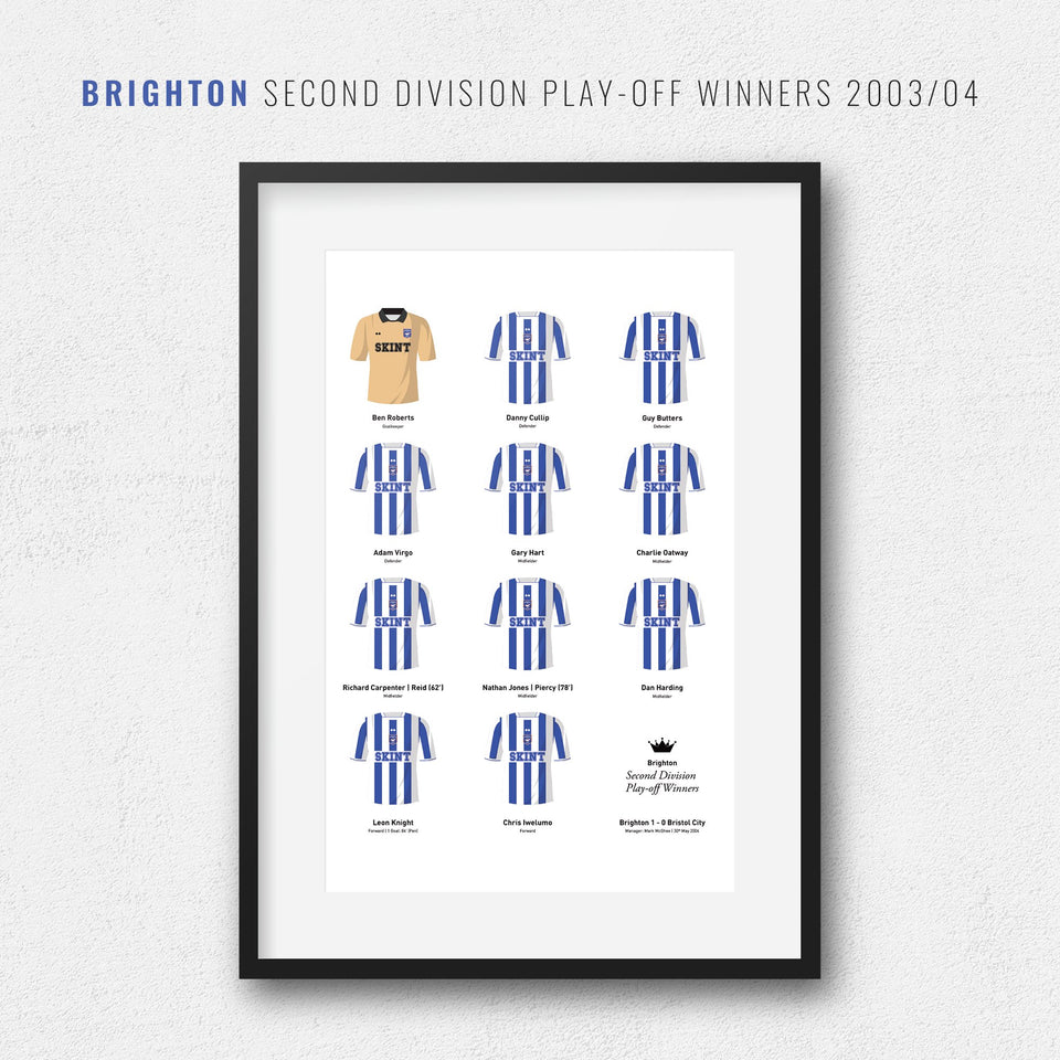Brighton 2004 Second Division Playoff Winners Football Team Print - Good Team On Paper