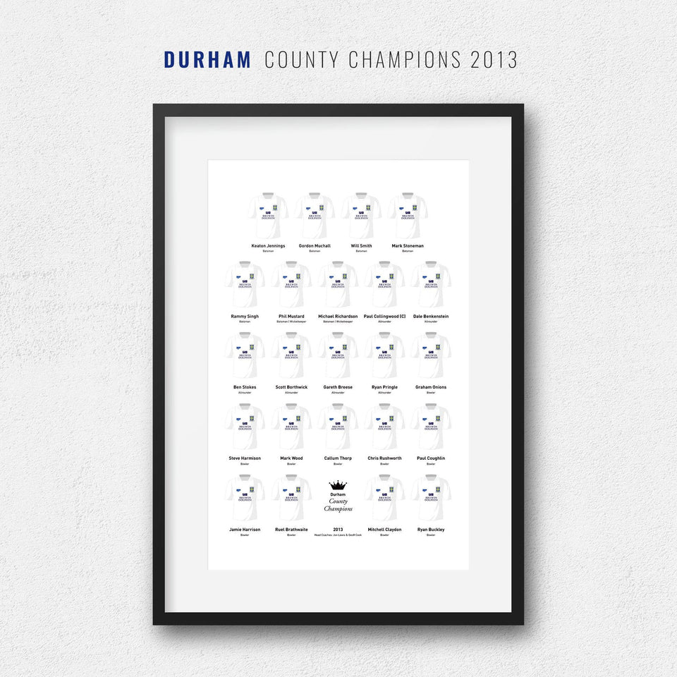 Durham Cricket 2013 County Champions Team Print