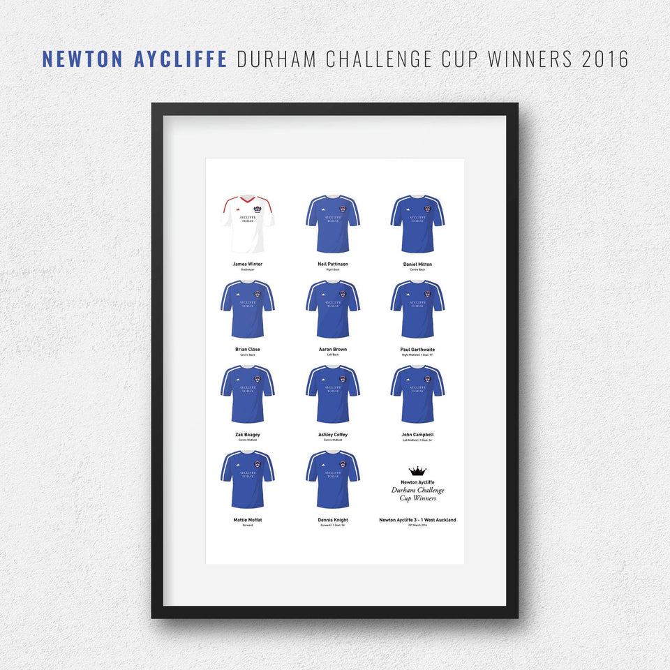Newton Aycliffe 2016 Durham Challenge Cup Winners Football Team Print