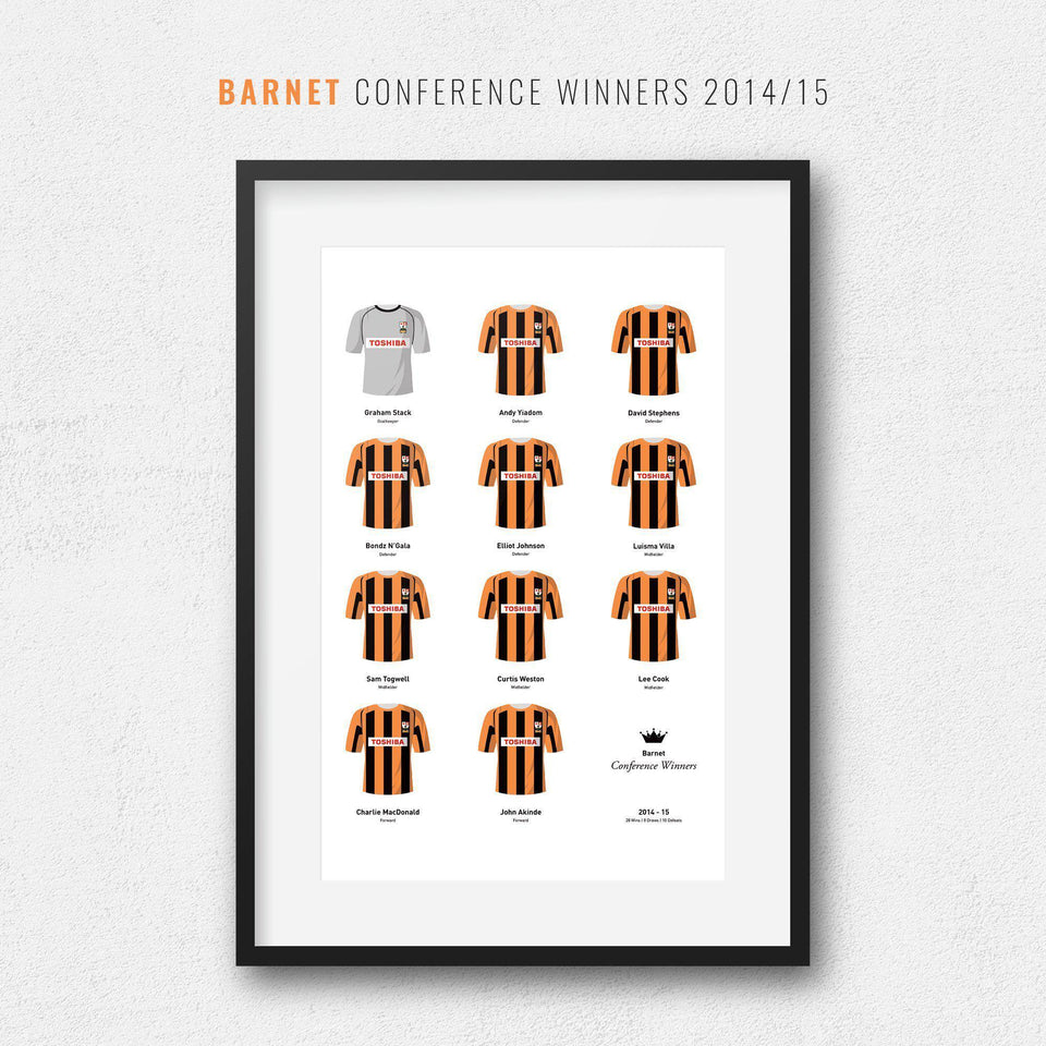 Barnet 2015 Conference Winners Football Team Print - Good Team On Paper
