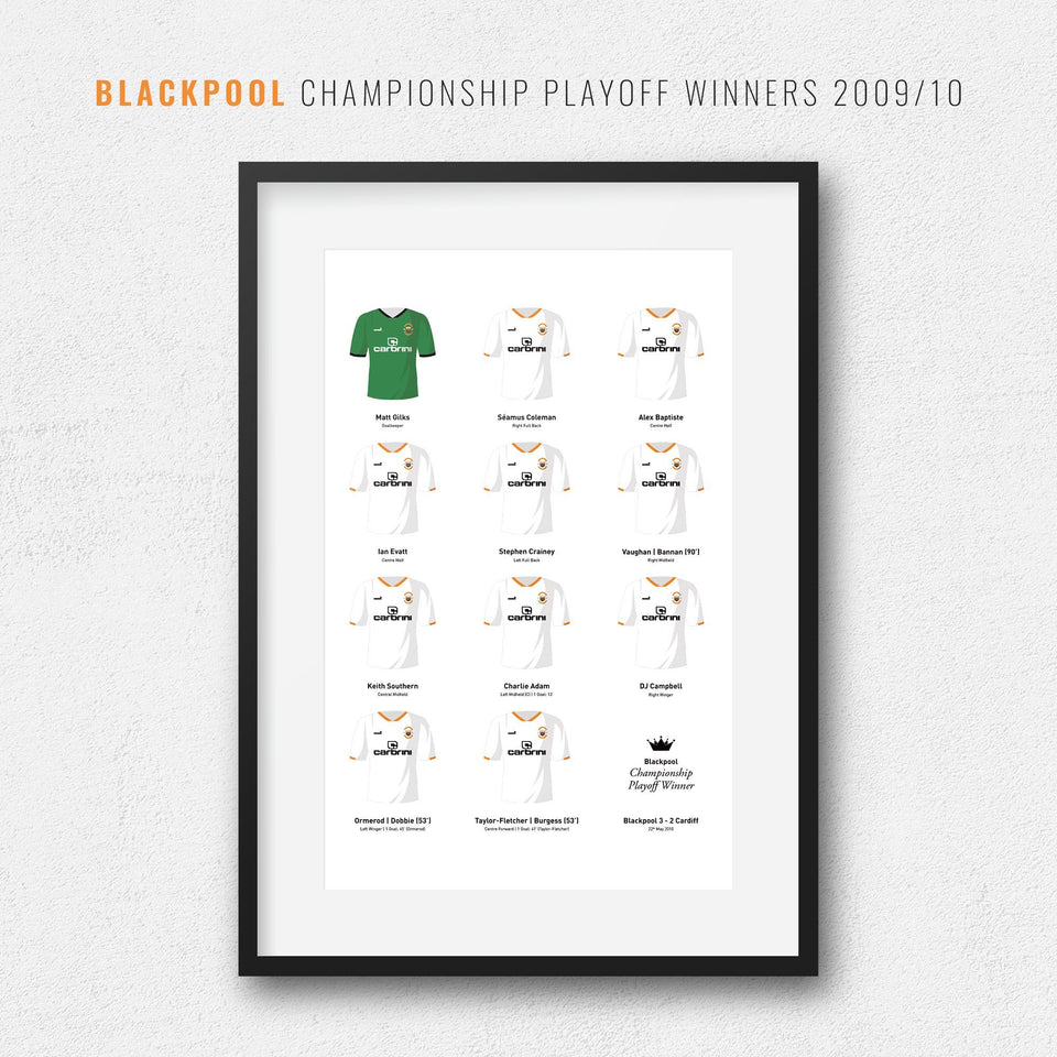 Blackpool 2010 Championship Playoff Final Winners Football Team Print - Good Team On Paper