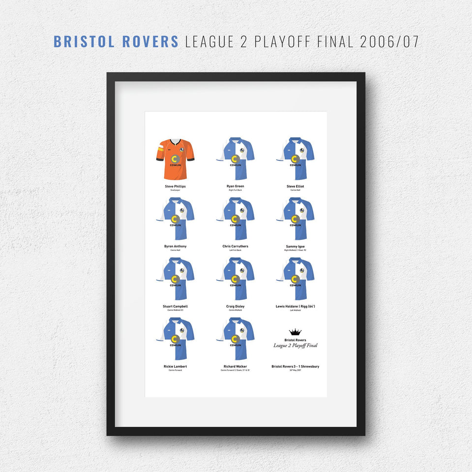 Bristol Rovers 2007 League 2 Playoff Winners Football Team Print - Good Team On Paper