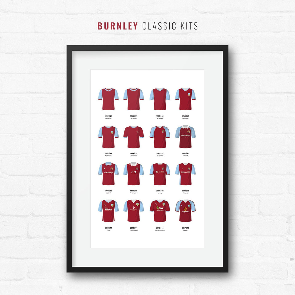 Burnley Classic Kits Football Team Print-Good Team On Paper