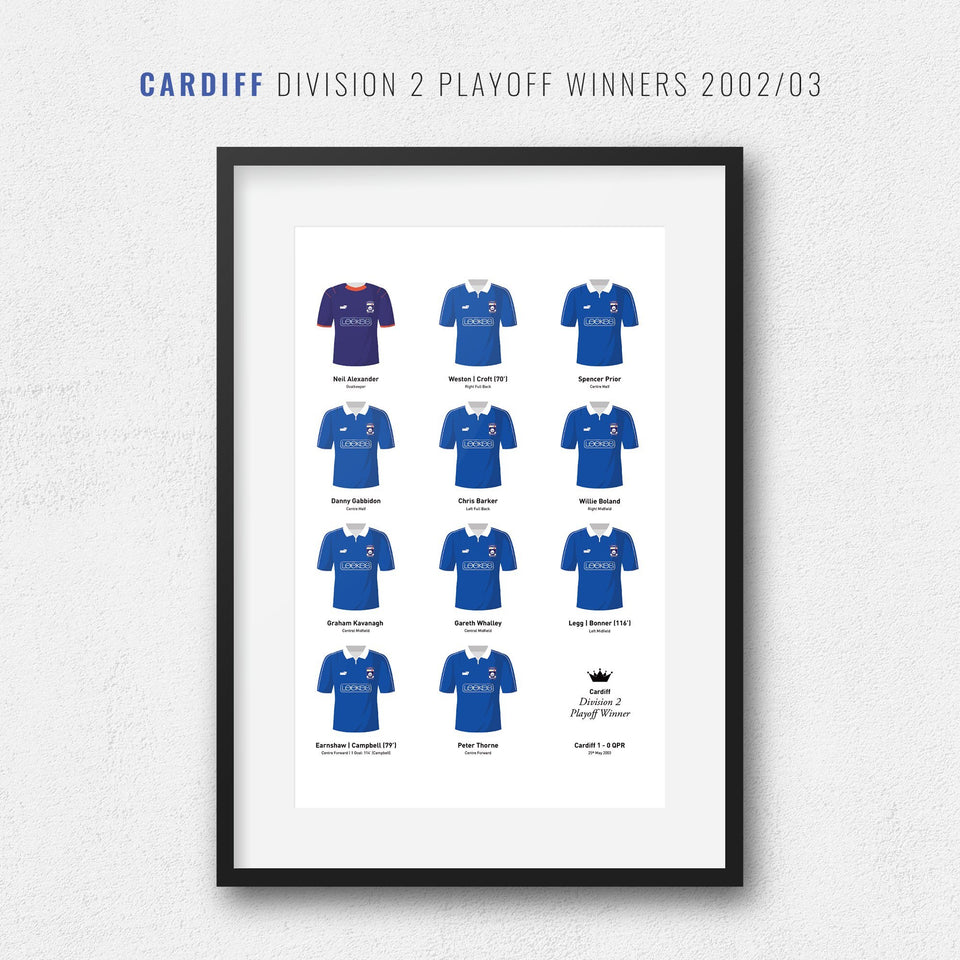 Cardiff 2003 Division 2 Playoff Final Winners Football Team Print - Good Team On Paper