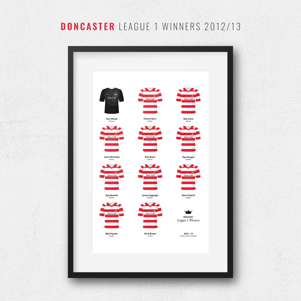 Doncaster 2013 League 1 Winners Football Team Print - Good Team On Paper