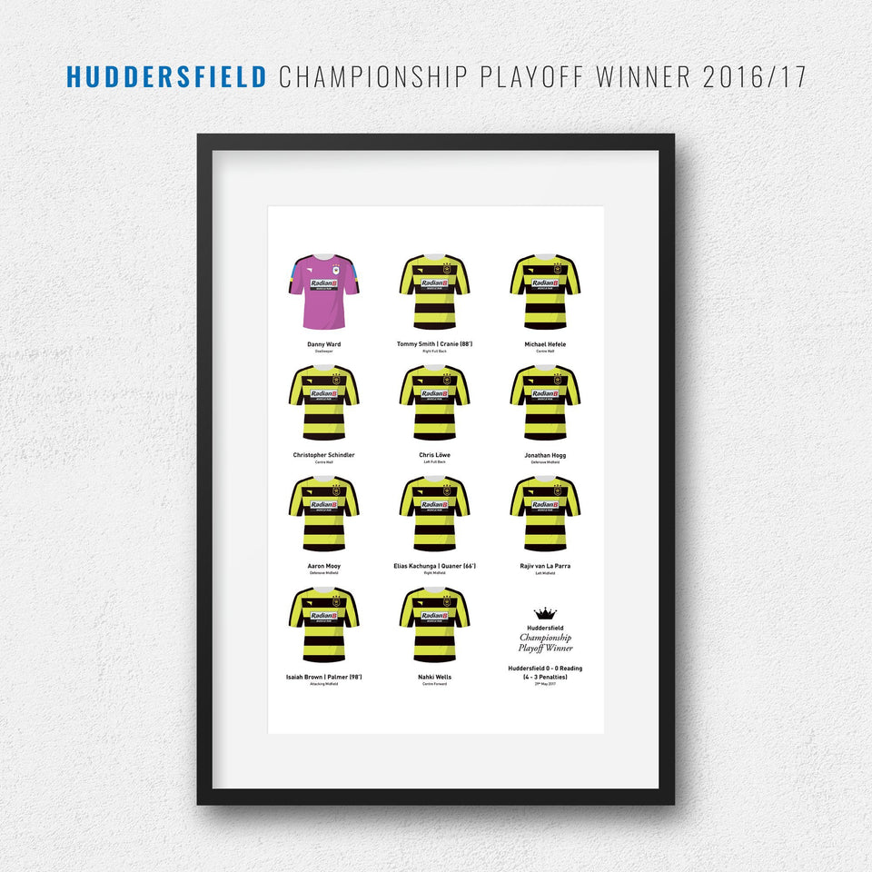 Huddersfield 2017 Championship Playoff Winners Football Team Print
