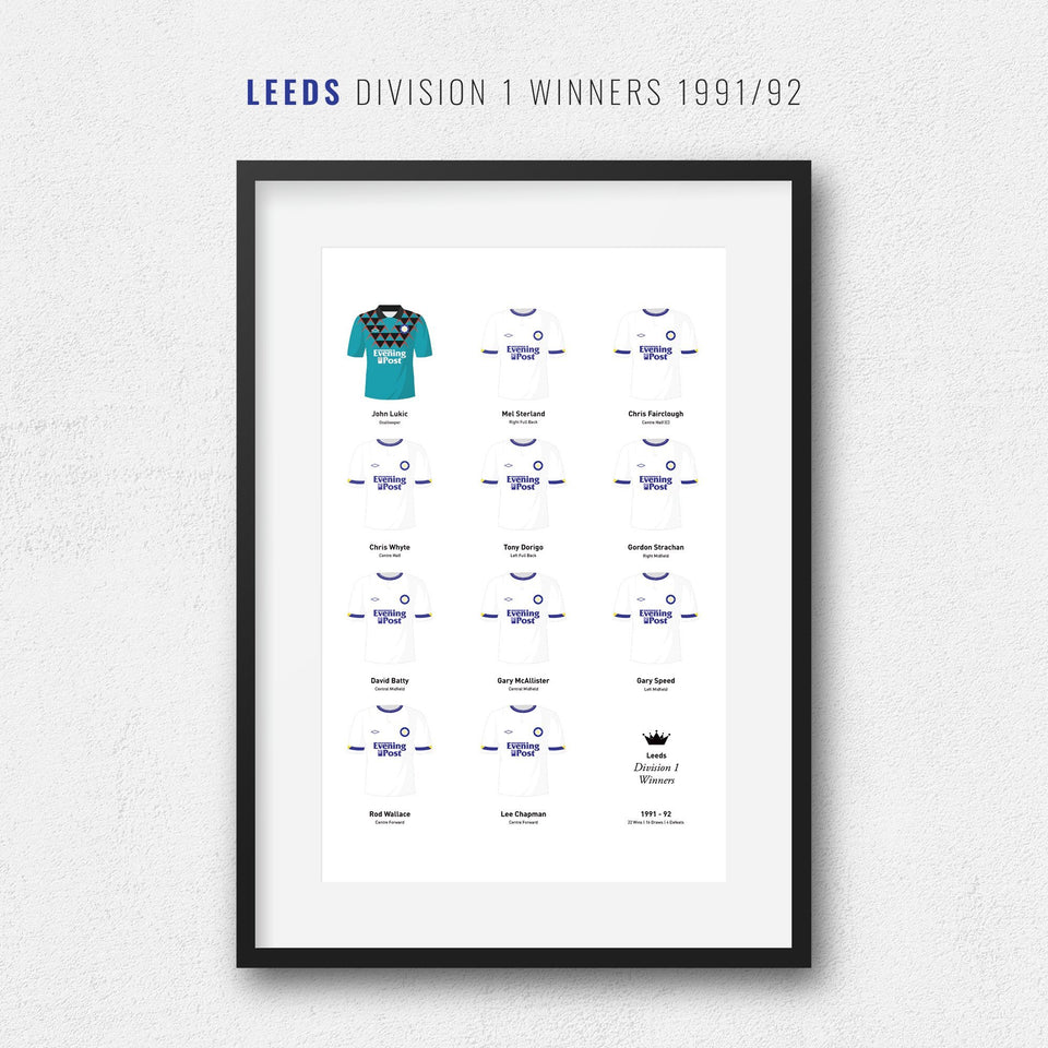 Leeds 1992 Division 1 Winners Football Team Print - Good Team On Paper