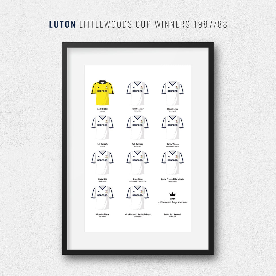 Luton 1988 Littlewoods Cup Winners Football Team Print