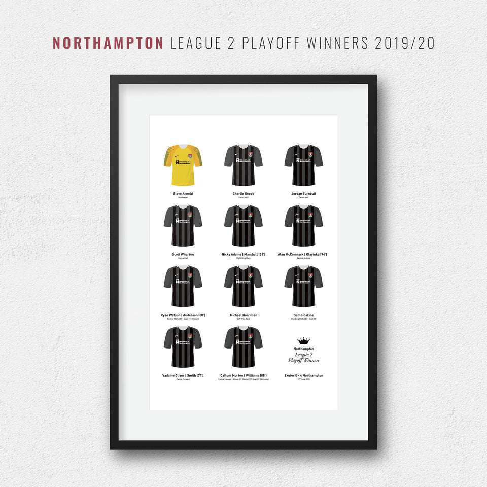Northampton 2020 League 2 Playoff Winners Football Team Print - Good Team On Paper