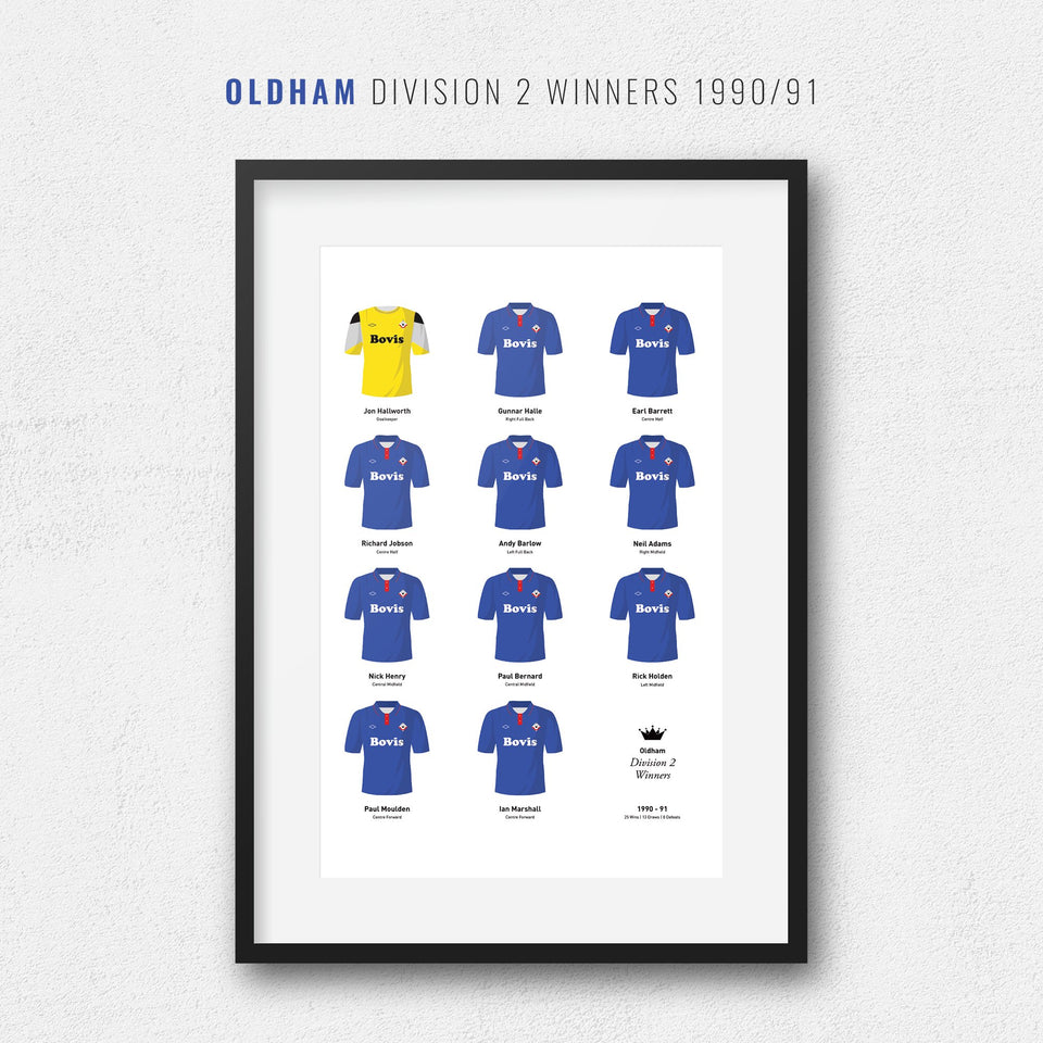 Oldham 1991 Division 2 Winners Football Team Print-Good Team On Paper