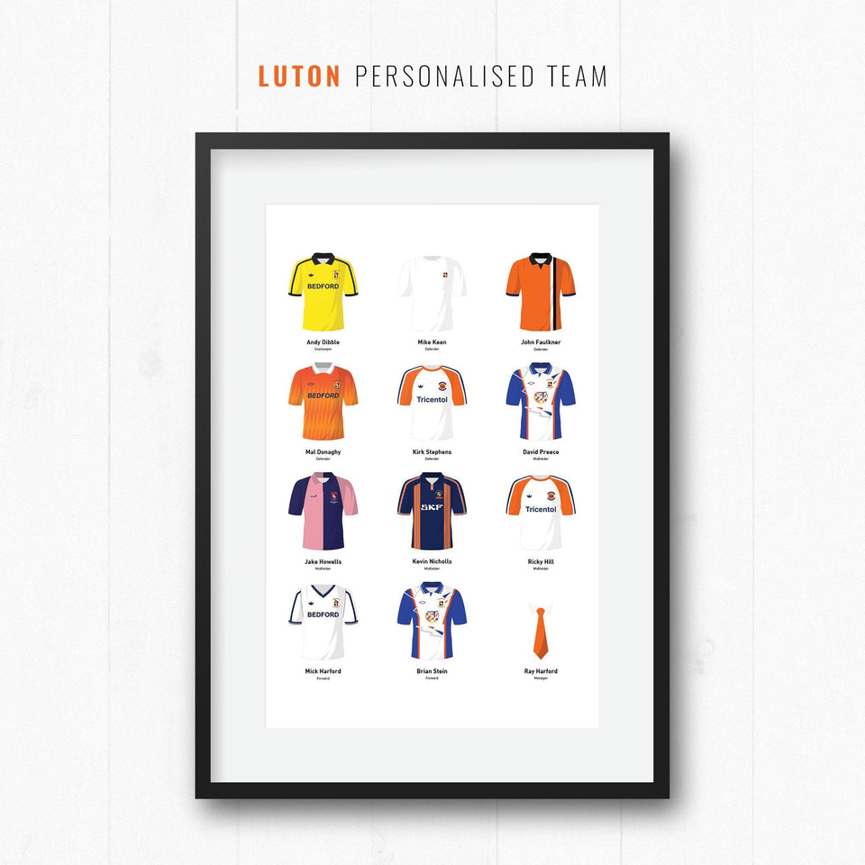 PERSONALISED Luton Football Team Print-Good Team On Paper