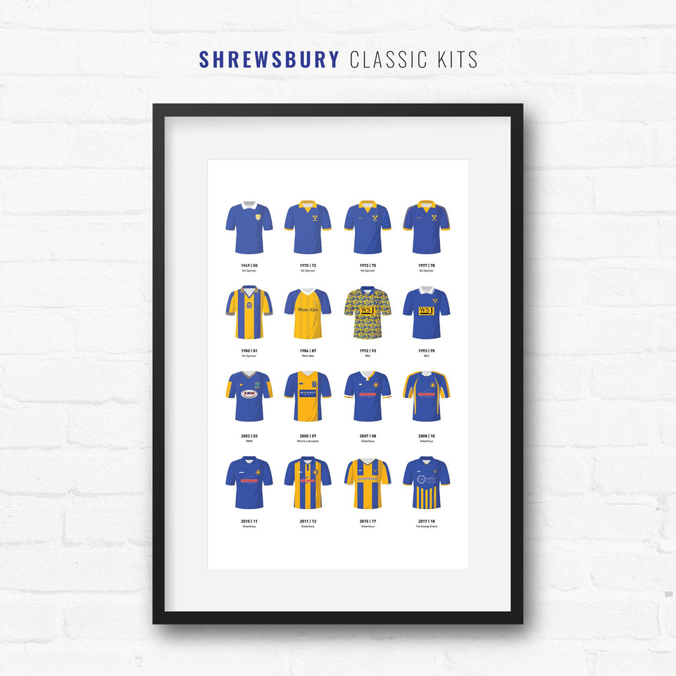 Shrewsbury Classic Kits Football Team Print - Good Team On Paper
