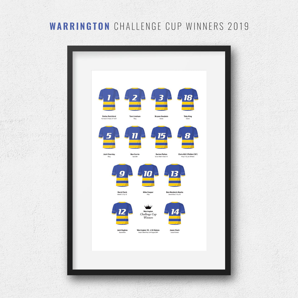 Warrington Rugby League 2019 Challenge Cup Winners Team Print - Good Team On Paper