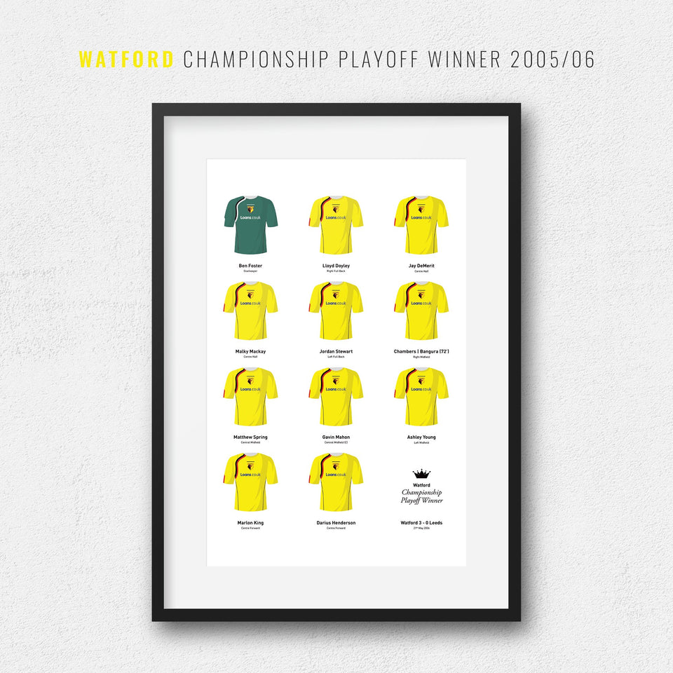 Watford 2006 Championship Playoff Final Winners Football Team Print
